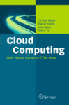 Cloud Computing: Web-Based Dynamic IT Services. Springer (2011). ISBN: 978-3-642-20916-1